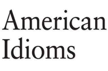Most Common American idioms